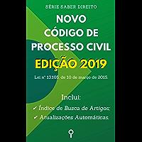 Novo Código de Processo Civil - Edição 2019: Inclui Busca de Artigos diretamente no Índice e Atualizações Automáticas.