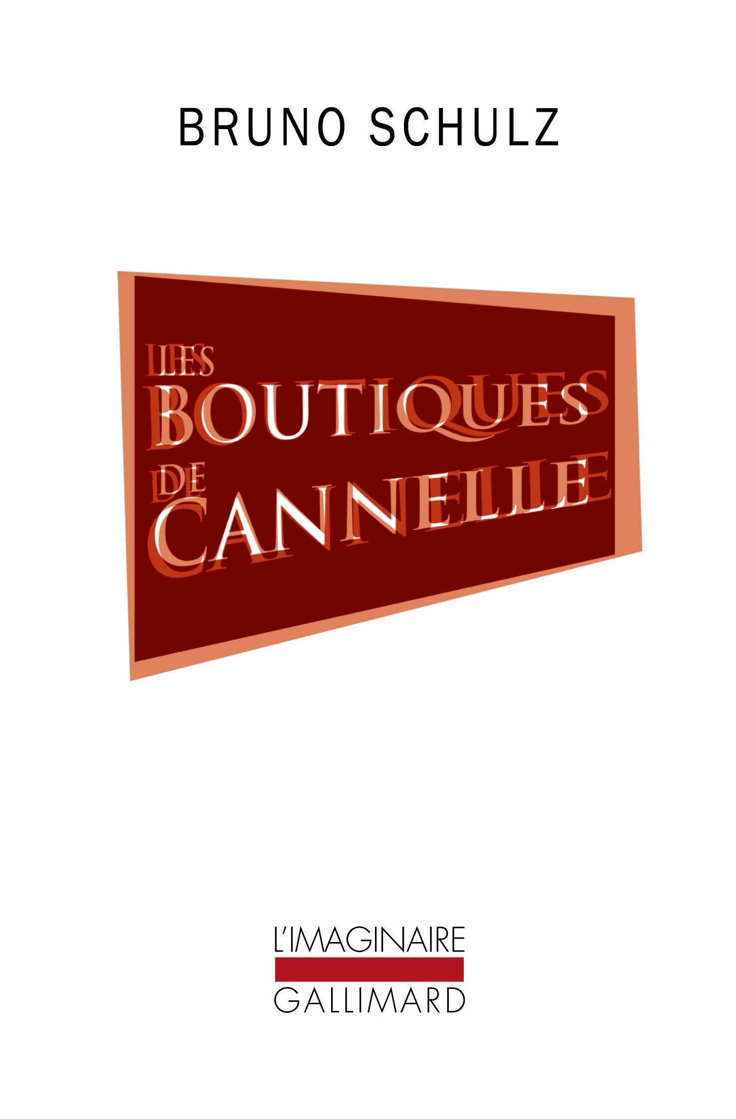 Boutiques De Cannelle Les Amazon Ca Bruno Schulz Books
