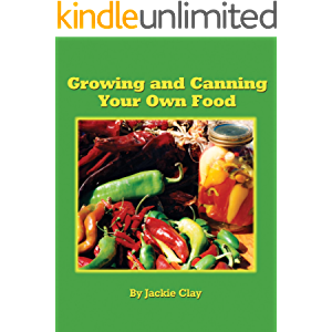Growing and Canning Your Own Food