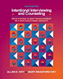 Intentional Interviewing and Counseling: Facilitating Client Development in a Multicultural Society (book only)