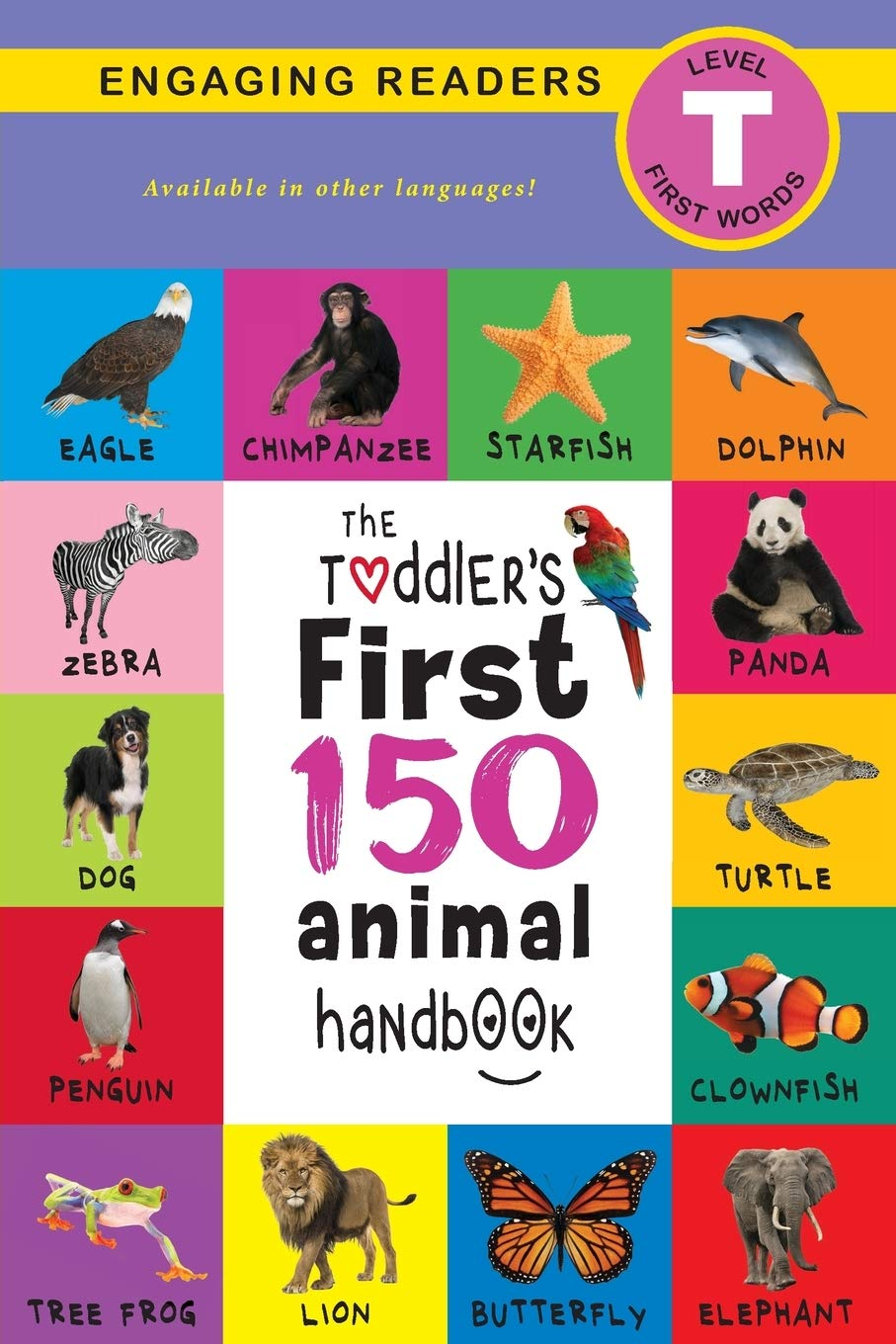 Amazon.com: The Toddler's First 150 Animal Handbook: Pets, Aquatic, Forest,  Birds, Bugs, Arctic, Tropical, Underground, Animals on Safari, and Farm  Animals (Engaging Readers, Level T) (9781774373552): Lee, Ashley, Roumanis,  Alexis: Books