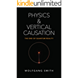 Physics and Vertical Causation: The End of Quantum Reality