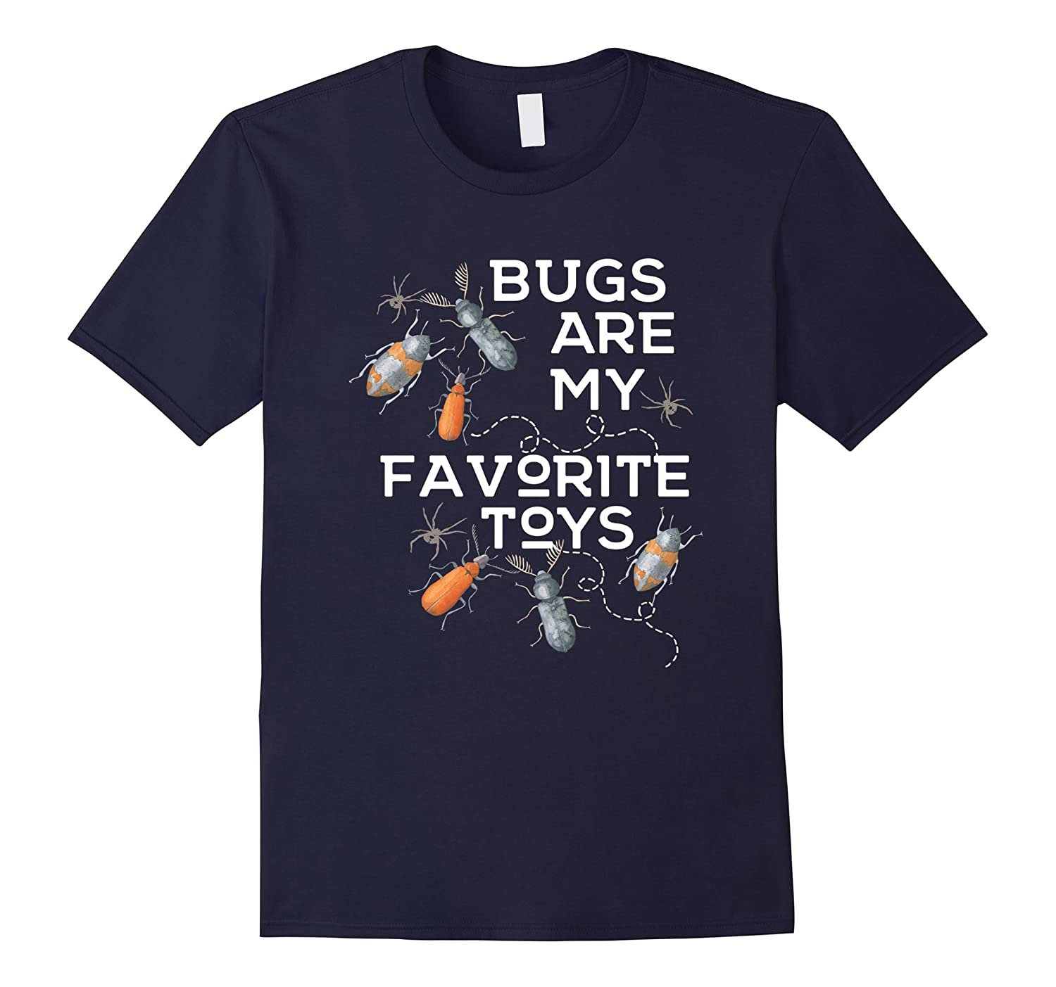 Bugs Are My Favorite Toys Insect, Bug Lover Boy T-Shirt-ANZ