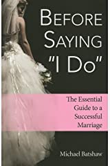 Before Saying 'I Do': The Essential Guide to a Successful Marriage