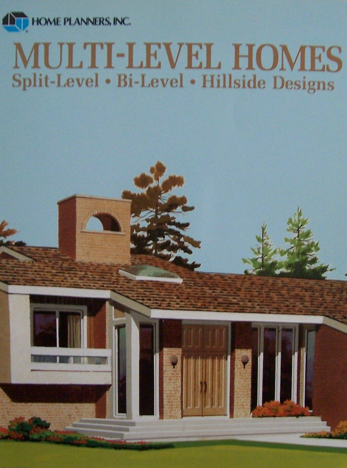 amazon com multi level homes split level bi level hillside amazon com multi level homes split level bi level hillside designs 9780918894533 inc home planners books