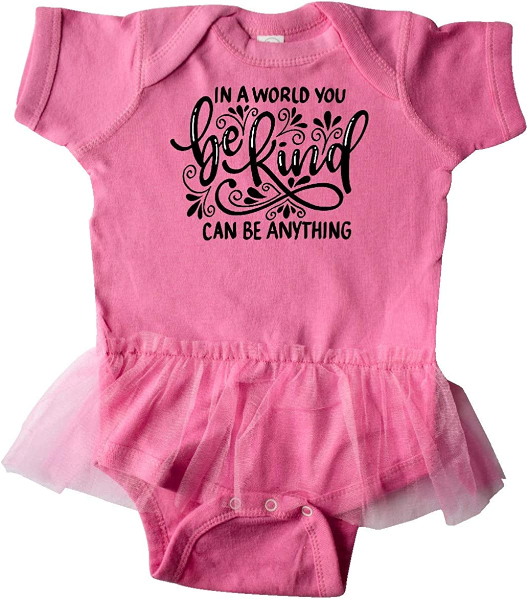inktastic Inspirational Quote in a World You Can Be Infant Tutu Bodysuit