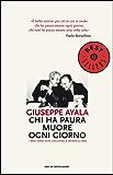 Chi ha paura muore ogni giorno: I miei anni con Falcone e Borsellino (Oscar bestsellers Vol. 1957) (Italian Edition)