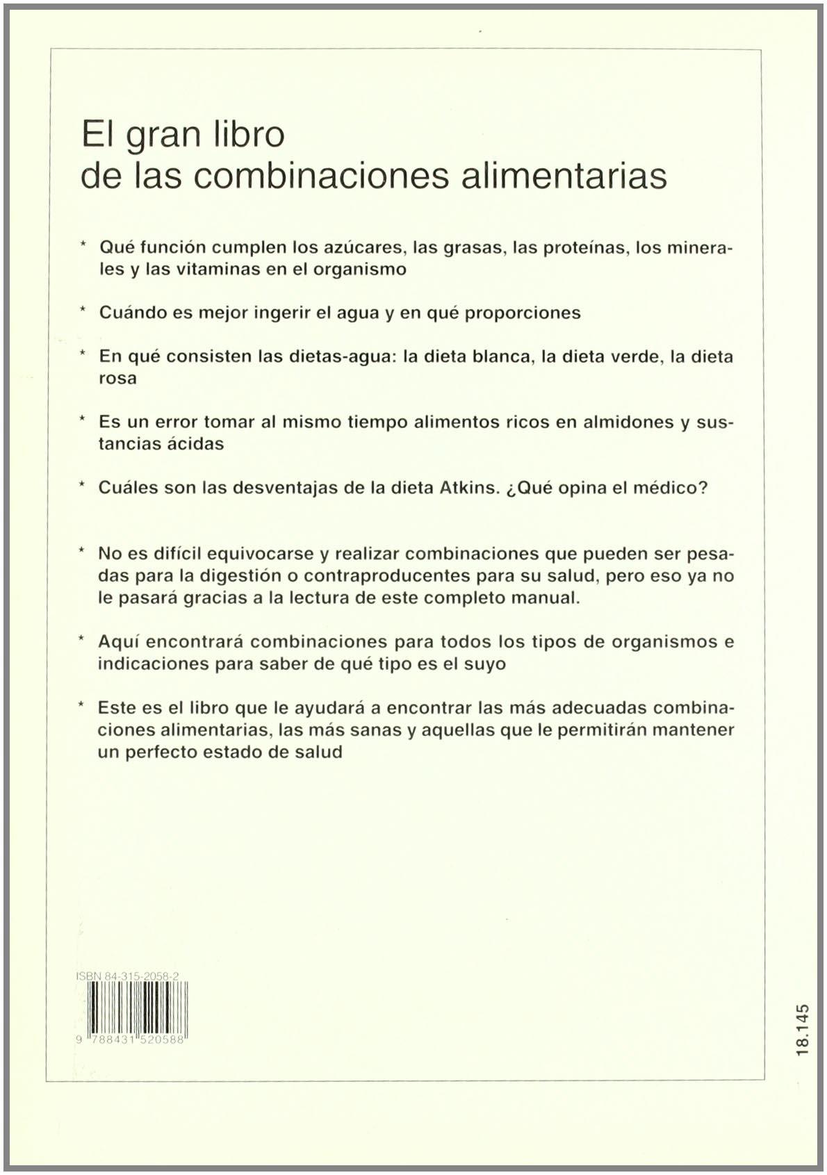 El gran libro de las combinaciones alimentarias Salud: Amazon.es: de Expertos Cocinova Equipo: Libros