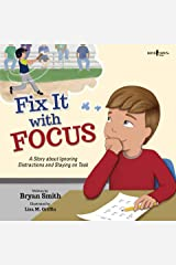 Fix It with Focus (Executive FUNction Book 9) Kindle Edition
