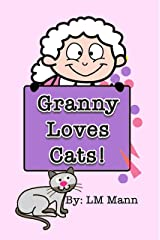 Granny Loves Cats (Stories for Little Readers Book 5) Kindle Edition
