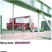Marco Zanta: UrbanEurope