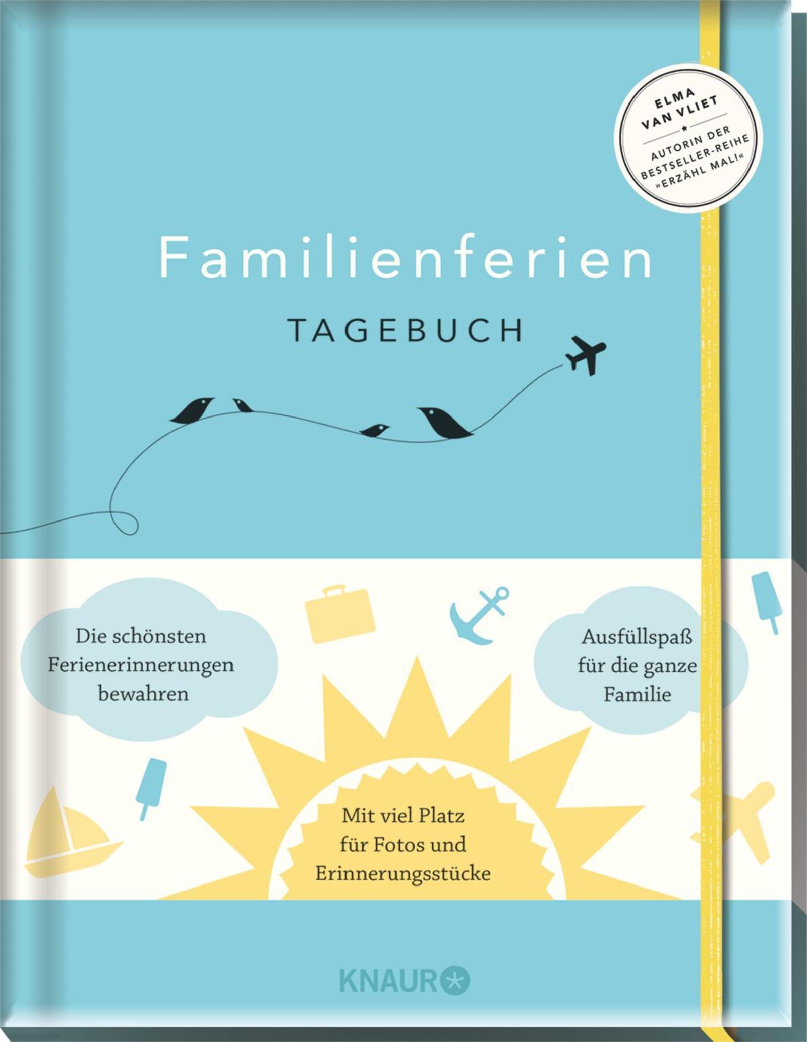 Familienferientagebuch Gebundenes Buch – 1. Februar 2017 Elma van Vliet Ilka Heinemann Matthias Kuhlemann Knaur HC