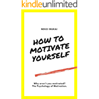 How to motivate your self!: Why aren't you motivated?
