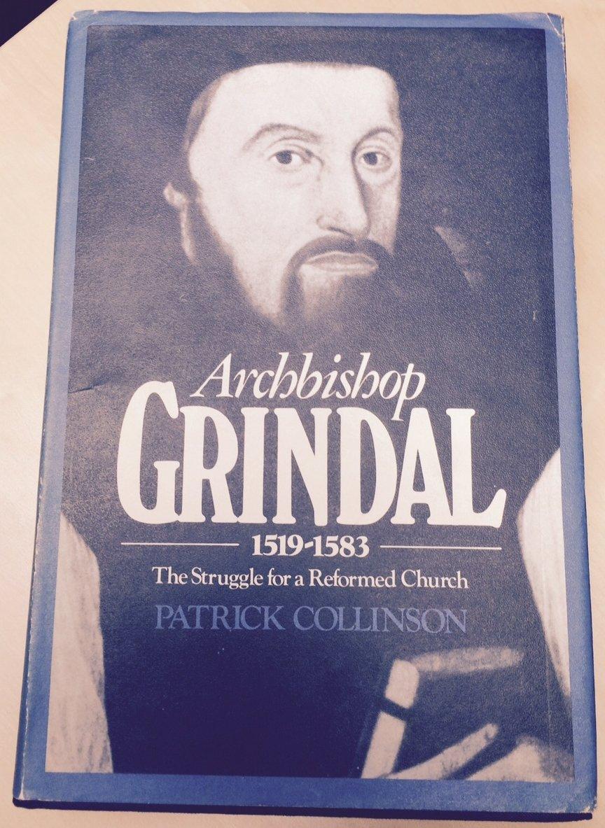Archbishop Grindal, 1519-83: Struggle for a Reformed Church
