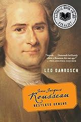 Jean-Jacques Rousseau: Restless Genius Paperback