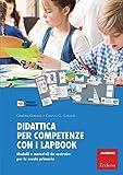 Didattica per competenze con i lapbook. Modelli e materiali da costruire per la scuola primaria