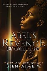 Abel's Revenge: The Thirteenth Law Kindle Edition