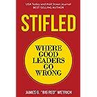Stifled: Where Good Leaders Go Wrong