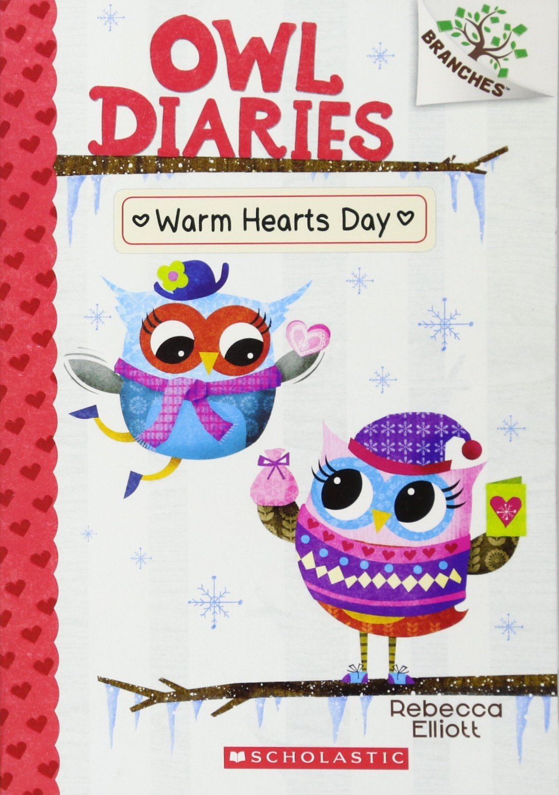 Warm Hearts Day: A Branches Book (Owl Diaries #5) PDF