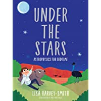 Under the Stars: Astrophysics for Bedtime