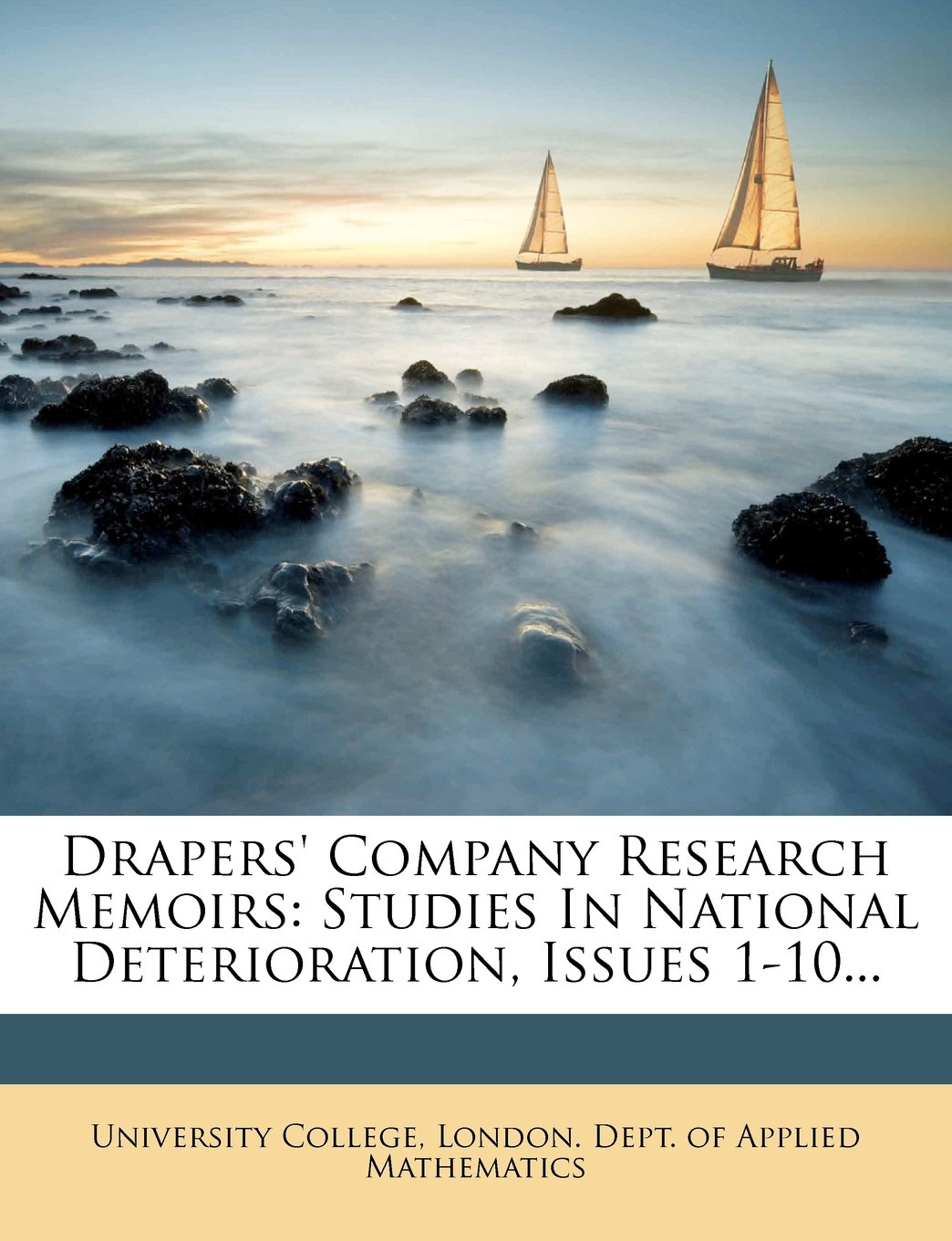 Drapers' Company Research Memoirs: Studies In National Deterioration, Issues 1-10... PDF