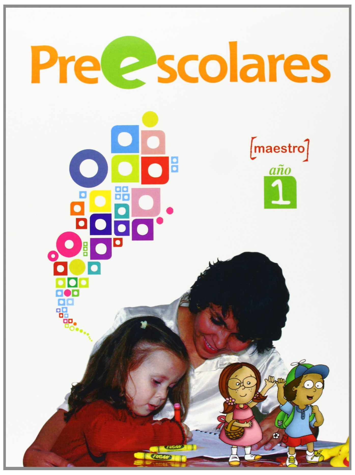 Preescolares, Año 1, Maestro (Spanish Edition) pdf