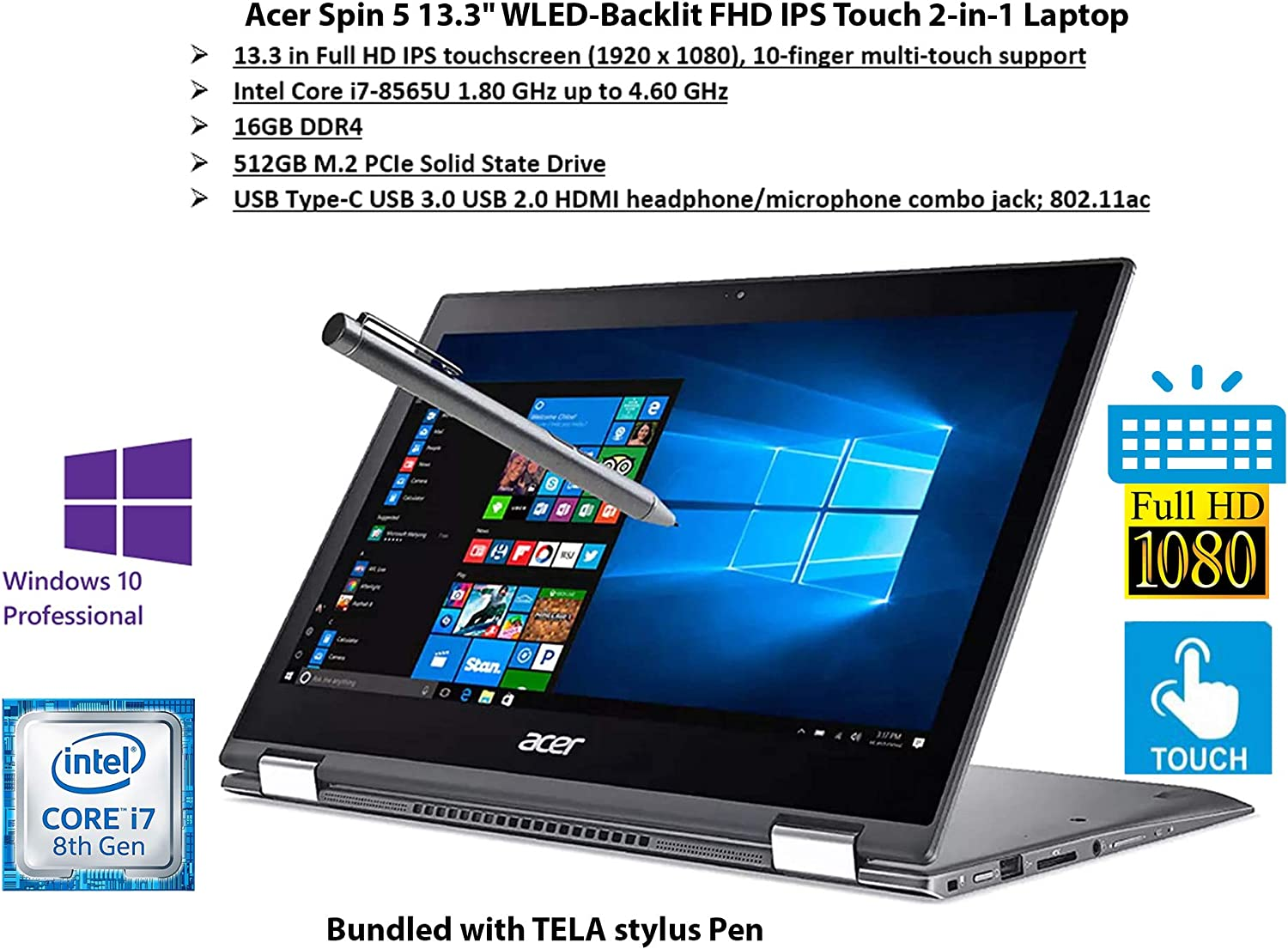 2020 Newest Acer Spin 5 SP513-53N 2-in-1 PC, 13.3 in Full HD IPS Touchscreen (1920 x 1080), Intel Core i7-8565U up to 4.60 GHz, 16GB RAM, 512GB SSD, Webcam, Gray, Win 10 Pro | Tela Stylus Pen
