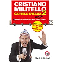 71TT25F9OJL._AC_UL200_SR200,200_ Cartelli d'Italia. Ri (presa in) giro d'Italia in 1000 nuovi cartelli: 2