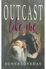 Outcast Like Me Paperback