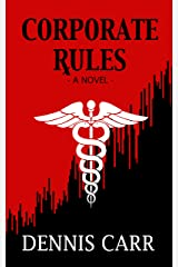 Corporate Rules Kindle Edition