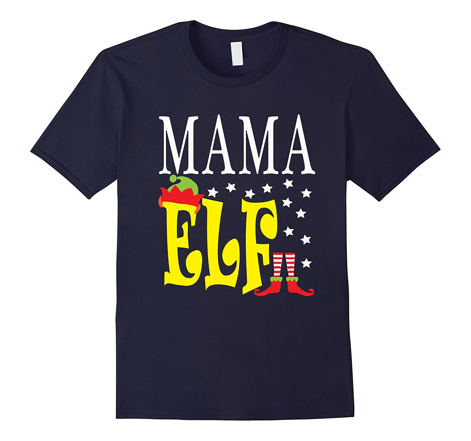 FUNNY MAMA ELF T-SHIRT Ugly Christmas Sweater Tee-TH