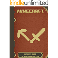 Minecraft The Ultimate Guide to World Destruction