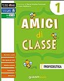 Amici di classe. Con e-book. Con espansione online. Per la Scuola elementare: 1