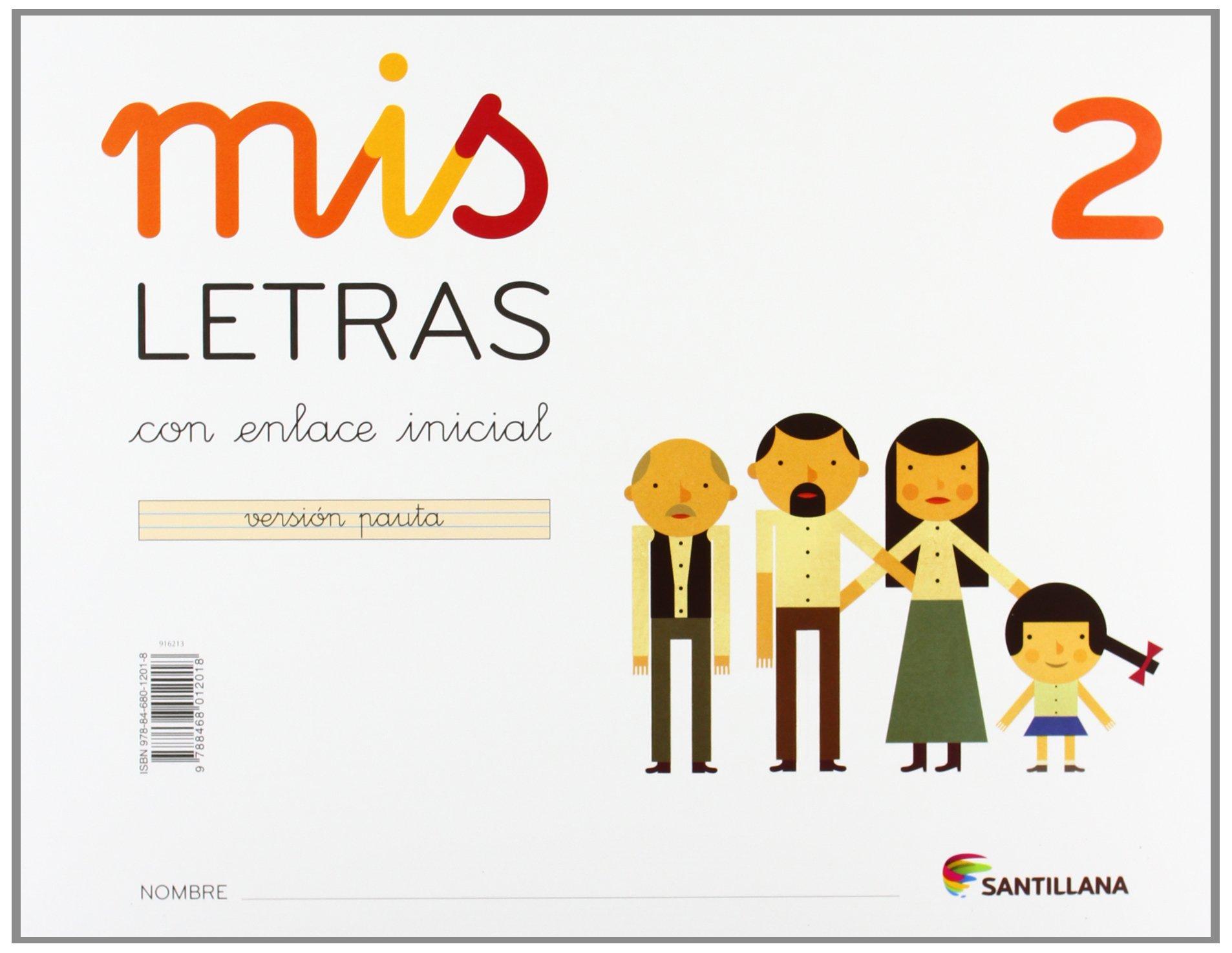 MIS LETRAS 2 CON ENLACE INCIAL VERSION PAUTA - 9788468012018: Amazon.es: Vv.Aa.: Libros