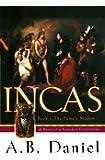 Incas: Book One: The Puma's Shadow: 1