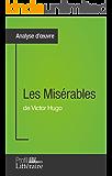 Les Misérables de Victor Hugo (Fiche de lecture): Analyse