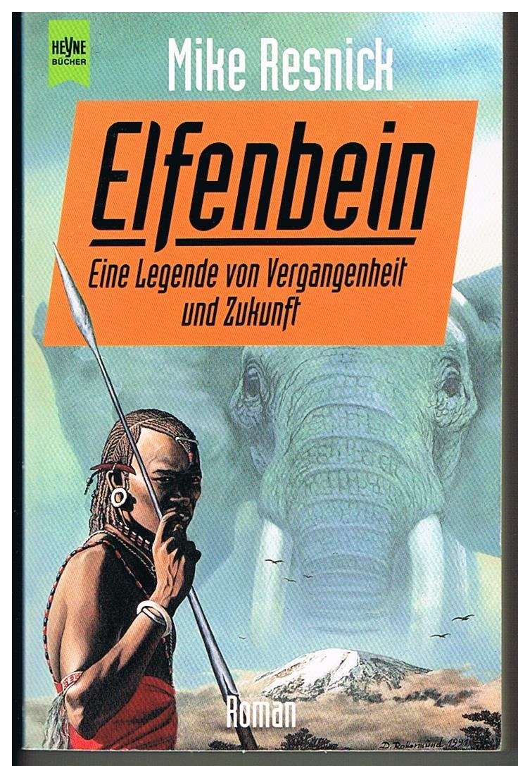 Mike Resnick - Elfenbein