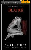 Blaire Dark Romance (Part 1): BLAIRE (Dark Romance Series) (English Edition)