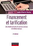 Financement et tarification des établissements et services sociaux et médico-sociaux - 4e éd. (Etablissements et services)