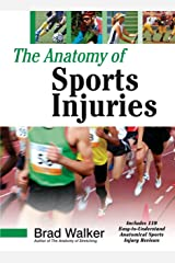The Anatomy of Sports Injuries Paperback
