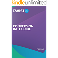 Conversion Rate Bible (English Edition)