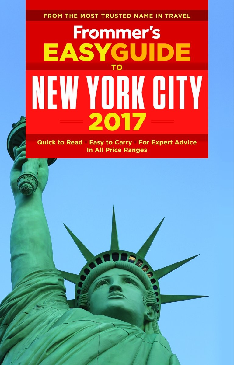 Frommer's EasyGuide to New York City 2017 (Easy Guides) ebook