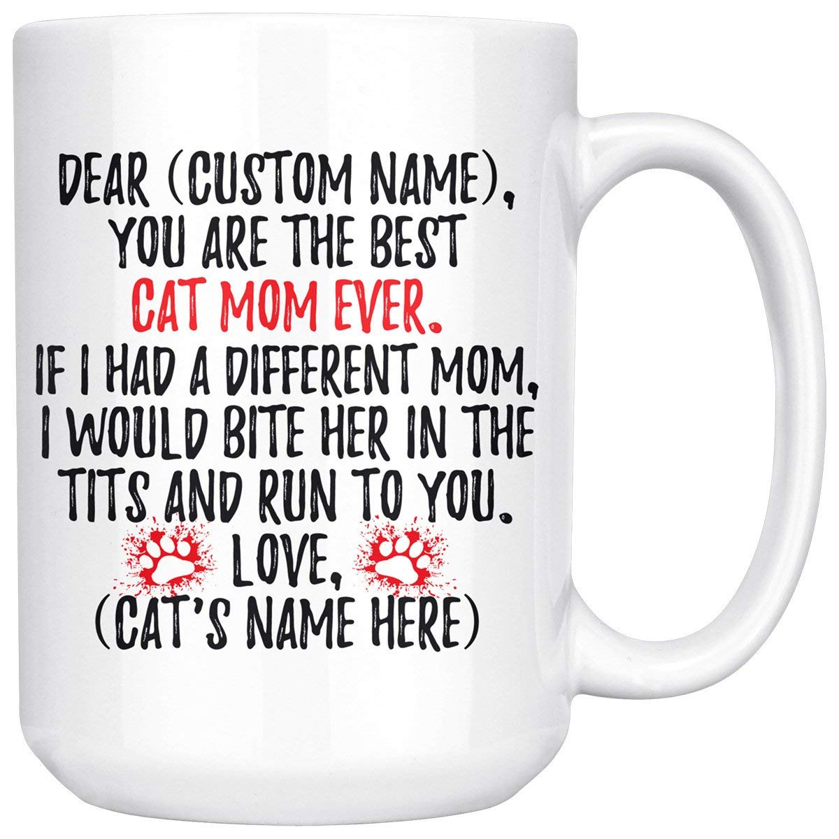 Personalized Cat Mom Gifts, Cat Gifts For Women, Cat Mom Mug, Best Cat Mom Ever, Funny Cat Gift, Cat Lover Gifts, Cat Lady Coffee Cup (15 oz)