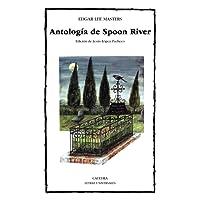 Antología de Spoon River (Letras Universales)