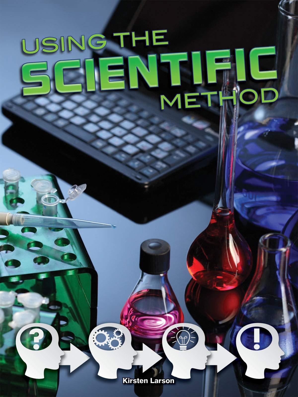 Download Using the Scientific Method (Let's Explore Science) pdf epub