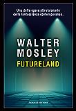 Futureland (Fanucci Editore)