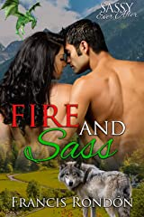 Fire and Sass: Sassy Ever After (Sassy Dragon Island) Kindle Edition