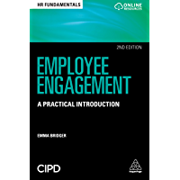 Employee Engagement: A Practical Introduction (HR Fundamentals Book 19)