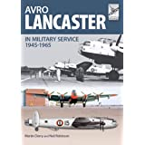Avro Lancaster, 1945–1965: In British, Canadian and French Military Service (FlightCraft Book 4)