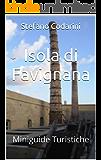 Isola di Favignana (Miniguide Turistiche Vol. 1)